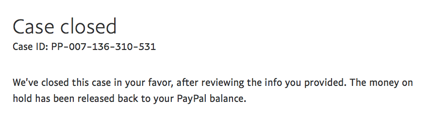 Evidence that PayPal awarded the case in my favor