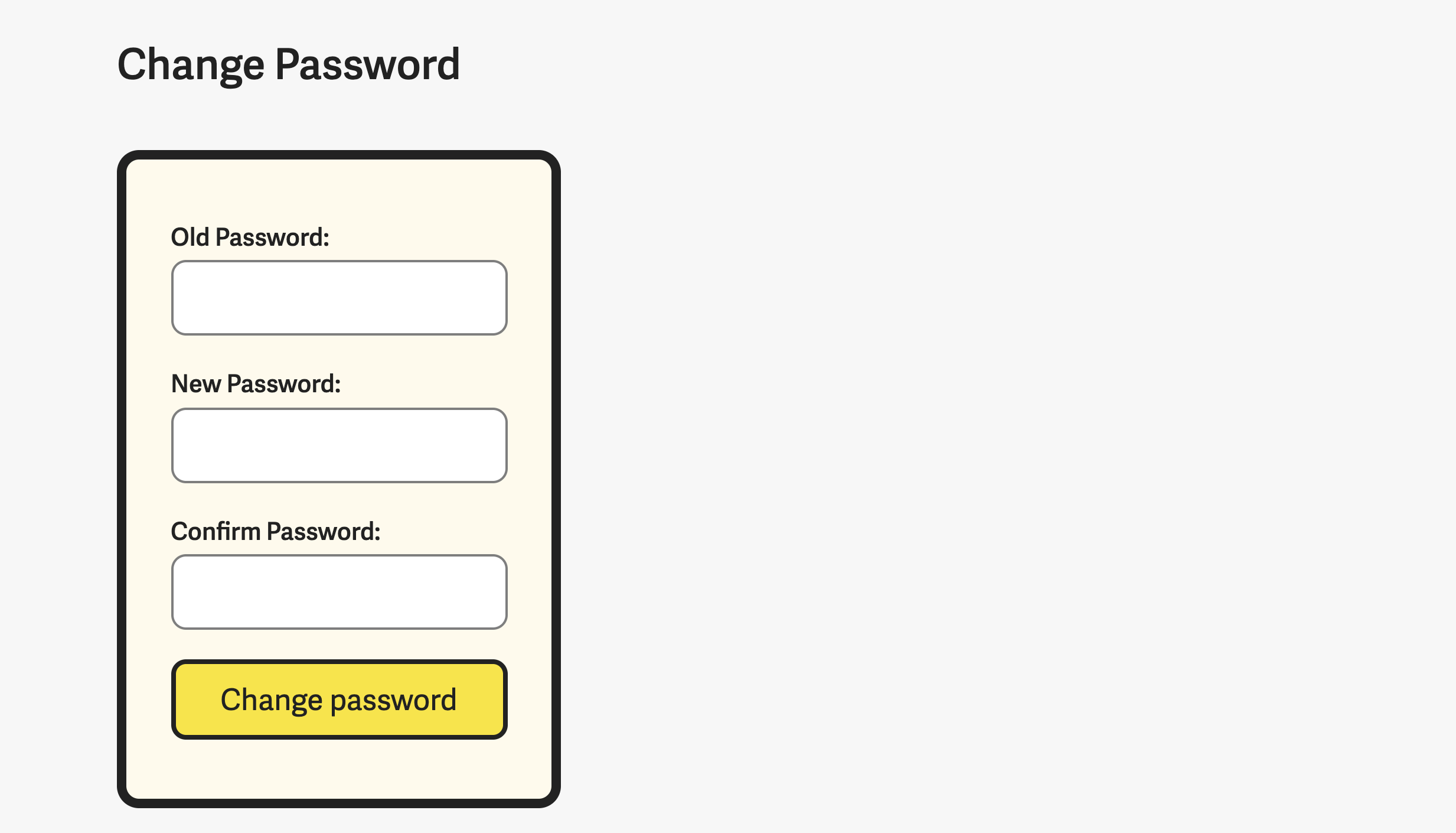 Password fields in a single column.